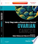Early Diagnosis And Treatment Of Cancer Series Ovarian Cancer E Book Book PDF