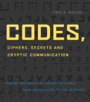 Codes, Ciphers, Secrets and Cryptic Communication