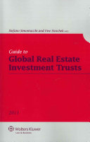 Guide to Global Real Estate Investment Trusts
