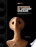 Mysteries of Ancient Ukraine