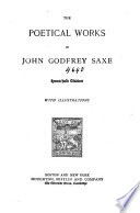 The Poetical Works of John Godfrey Saxe