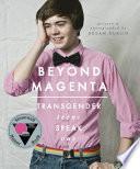 Beyond Magenta, Transgender Teens Speak Out by Susan Kuklin PDF