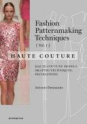 Fashion Patternmaking Techniques   Haute Couture Book PDF