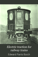 Electric Traction for Railway Trains