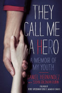 They Call Me a Hero Book