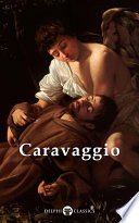Delphi Complete Works of Caravaggio  Illustrated
