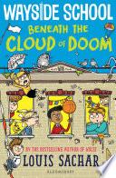 Wayside School Beneath the Cloud of Doom Book