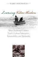 Learning Native Wisdom