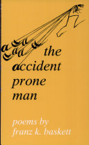 The Accident Prone Man