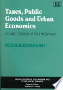 Taxes, Public Goods, and Urban Economics