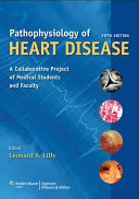 Pathophysiology of Heart Disease, 5th Ed. + The Only EKG Book You'll Ever Need, 7th Ed.