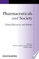 Pharmaceuticals and Society