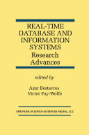 Real-Time Database and Information Systems: Research Advances: ...