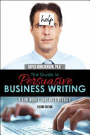 The Guide to Persuasive Business Writing