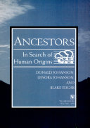 Ancestors: in search of human origins
