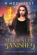 Magically Banished