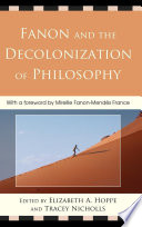 Fanon And The Decolonization Of Philosophy Book PDF