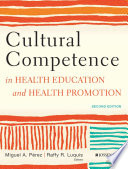 Cultural Competence in Health Education and Health Promotion