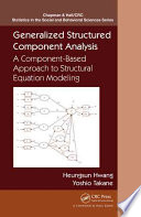 Generalized Structured Component Analysis