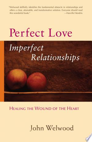 Perfect+Love%2C+Imperfect+Relationships