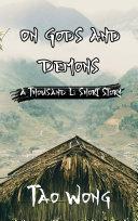 A Thousand Li  On Gods and Demons