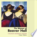 The Women of Beaver Hall PDF Book