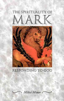 The Spirituality of Mark