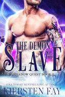 Pdf Demon Slave (Shadow Quest Book 2) Telecharger