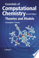 """""""Essentials of Computational Chemistry: Theories and Models"""" by Christopher J. Cramer"""
