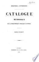 Catalogue méthodique de la bibliothèque publique d'Anvers