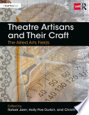 Theatre Artisans and Their Craft
