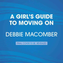 A Girl s Guide to Moving on Book