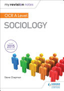 My Revision Notes  OCR A Level Sociology