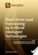 Short Term Load Forecasting by Artificial Intelligent Technologies
