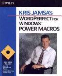 Kris Jamsa s WordPerfect for Windows Power Macros