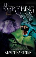 The Faerie King Trilogy: Complete Pdf/ePub eBook