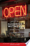 OPEN: The Life of a Dangerous Witness