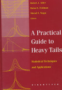 A Practical Guide to Heavy Tails