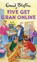 Five Get Gran Online