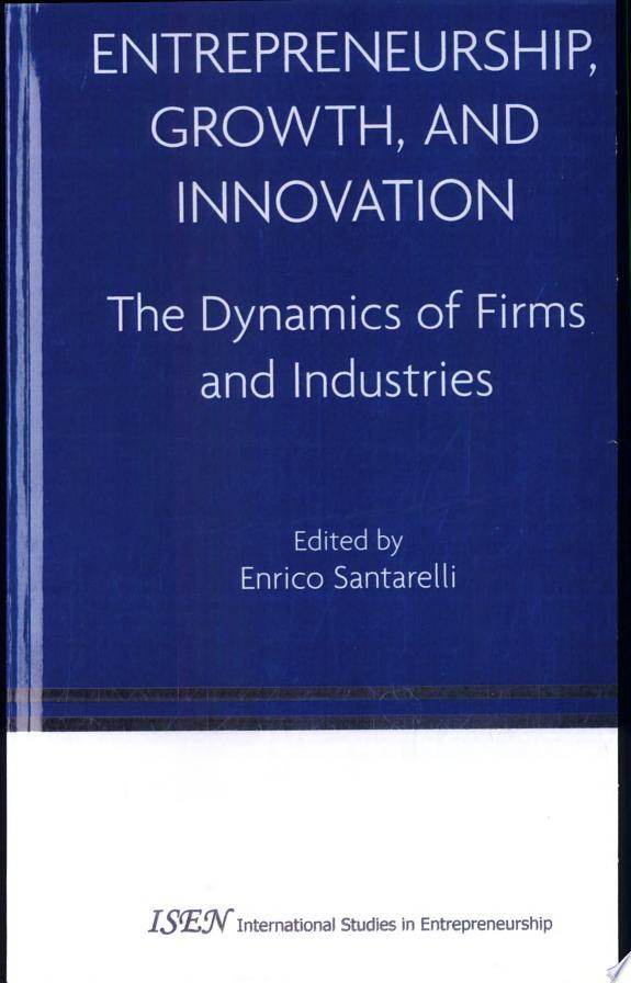 Entrepreneurship, Growth, and Innov