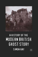 Pdf A History of the Modern British Ghost Story