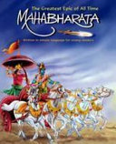 The Greatest Epic Of All Time Mahabharata