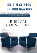 The Quick-Reference Guide to Biblical Counseling