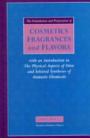 The Formulation and Preparation of Cosmetics  Fragrances and Flavors