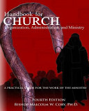 Handbook for Church Organization, Administration and Ministry