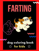 Farting Dog Coloring Book for Kids