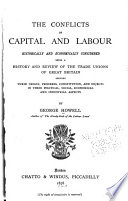 The Conflicts of Capital and Labour Historically and Economically Considered Book