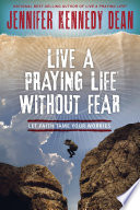 Live a Praying Life   Without Fear Book