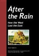 After the Rain - How the West Lost the East