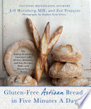 Gluten Free Artisan Bread in Five Minutes a Day Book PDF